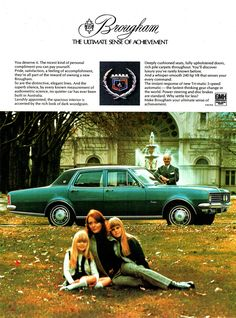 1971 HG Brougham By Holden Aussie Magazine Advertisement Holden Monaro, Holden Australia, Holden Commodore, Australian Cars, Car Brochure, Sports Sedan, Car Advertising, Retro Cars, Amazing Cars