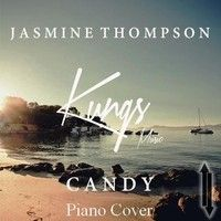 Kungs - Candy (ft. Jasmine Thompson) [Piano Cover] by RiseDown on SoundCloud
