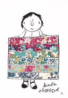 Fabric Addict is a liberty fabric lovin little ink drawing at 15cm x 21cm. She is a very keen on the ole lib and especially partial to making quilts