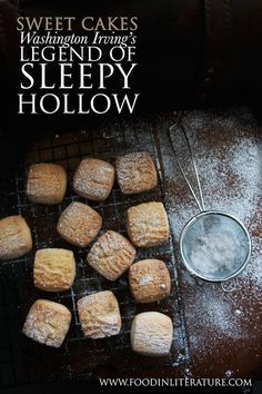 Washington Irving's Legend of Sleepy Hollow is the Halloween story we're all grown up with. Now you can throw a Sleepy Hollow Halloween party with the full menu and authentic recipes from the book. In this post we make and explain sweet cakes. Delicious Desserts, Dessert Recipes, Yummy Food, Fun Food, Fall Recipes, Holiday Recipes, Easy Sugar Cookies, Food Themes, Tea Cakes