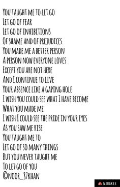 You Make Me, Let It Be, Gaping Hole, Be A Better Person, Live For Yourself, Letting Go, Wish, Poems, Teaching