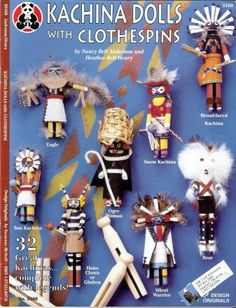 Be Inspired by Kachina Dolls with Clothespins Cover -Heritage Dolls Diy Kachina Dolls, Art For Kids, Crafts For Kids, Native American Dolls, Indian Dolls, Indian Crafts, Clothespin Dolls, American Indian Art, Little Doll