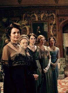 The Crawley Women of Downton Abbey: Elizabeth McGovern as Cora, Countess of Grantham; Dame Maggie Smith as Violet, Dowager Countess of Grantham, Michelle Dockery as Lady Mary, Laura Carmichael as Lady Edith, and Jessica Brown Findlay as Lady Sybil.