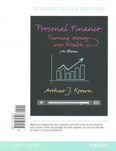 Personal Finance + MyFinanceLab Passcode: Turning Money into Wealth