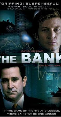 Directed by Robert Connolly. With David Wenham, Anthony LaPaglia, Sibylla Budd, Steve Rodgers. The Bank is a thriller about banking, corruption and alchemy. Film Watch, Movies To Watch, Anthony Lapaglia, David Wenham, Steve Rodgers, The Tenses, Australian Actors, Movies