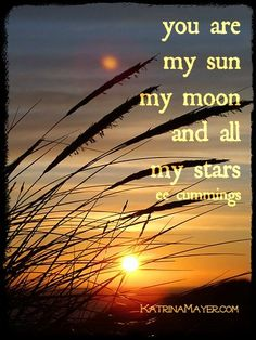 sun, moon and stars  ...  for someone more precious to me than words can say.