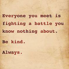 Always Be Kind