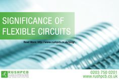 Significance Of Flexible Circuits - Printed Circuit Board, Electrical Engineering, Circuits, Read More, Flexibility, Tech, Electronics, Business, Back Walkover