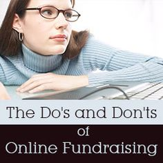 The Do's and Don'ts of Online Fundraising - Nonprofit Advice