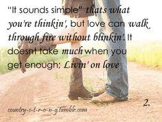Livin' On Love - Alan Jackson