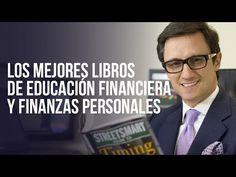 Los mejores libros de Educación Financiera y Finanzas Personales - YouTube