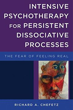 Intensive Psychotherapy for Persistent Dissociative Proce... https://www.amazon.com/dp/0393707520/ref=cm_sw_r_pi_dp_x_wZsvybA5WKAEE