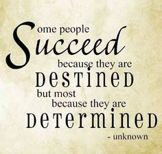 Some people succeed.....
