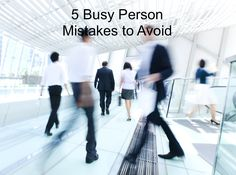 If you're a busy person, here are some things you should be careful to avoid #busy #teamwork