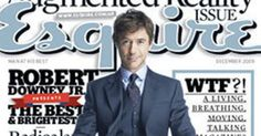 Esquire's Augmented Reality Issue Starring Robert Downey Jr. Is Live [VIDEO]