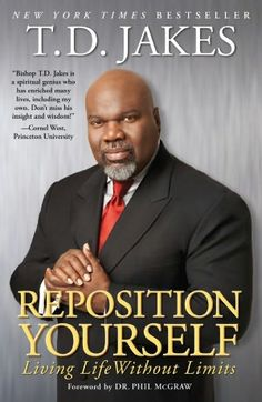 Reposition Yourself by TD Jakes