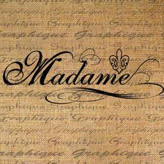 Madame French Mrs Text Typography Word Digital Image Download Sheet Transfer To Pillows Totes Tea Towels Burlap No. 2050
