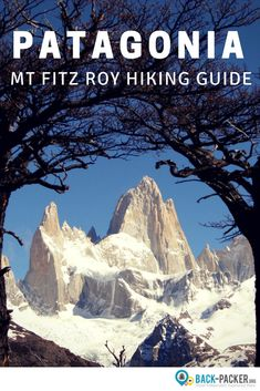 The Mt Fitz Roy Trek in El Chalten, Argentina is the most beautiful hiking trail in southern Patagonia apart fromTorres del Paine. This hiking and trekking guide covers essentials such as route options, trail difficulty levels, accommodation, and a packing list. Adventure travel in South America. | Back-packer.org #Patagonia #Argentina