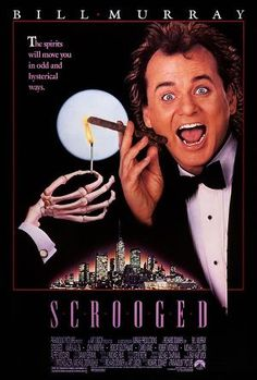Scrooged ....one of the best Christmas movies there is! ;-)