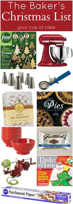 The Baker's Christmas Lists from Your Cup of Cake.  Gift lists for cupcake, cookie, cake, & pie bakers.