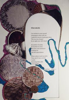 What Calls Me-Poetry and collage from the Book of Legend-Ravens At My Window/Roses On My Wall  2012  Deborah K. Tash
