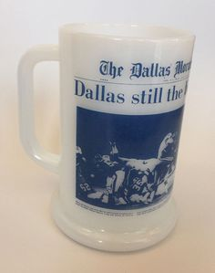 "Milk Glass Dallas Cowboys ""Dallas Still The Biggest D"" Stein Mug"