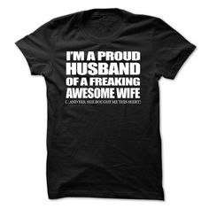 Im A Proud HUSBAND Of A Freaking AWESOME WIFE!
