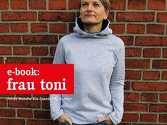 Nähanleitungen Mode - FrauTONI Kapuzensweater für Damen, E-Book - ein Designerstück von schnittreif bei DaWanda