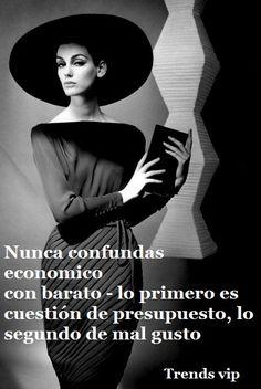 Quote of the day Frase del día http://trendsvip.com/frases-de-moda-y-estilo/
