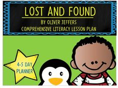 This is a lesson plan for a 4-5 day Comprehensive Literacy Language Workshop lesson for the book Lost and Found by Oliver Jeffers. The plans include a teacher script with strategic stopping points and questions for students. It also includes prompts for student responses in writing or thoughtful logs.