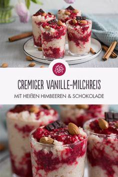 Cremiger Vanille-Milchreis mit heißen Himbeeren und Schokolade