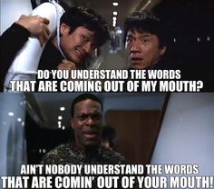 Rush Hour 2! Best movie ever!