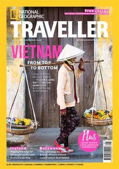 National Geographic Traveller (UK) - May/Jun 2020 National Geographic Photography, National Geographic Travel, Uk Magazines, Travel Magazines, Photography Tips, Travel Photography, Digital Photography, Reunification, Ha Long Bay