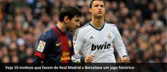 Papo de Esquinas: Dez motivos que fazem de Real Madrid x Barcelona u...