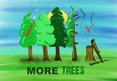 'more trees' T-shirt design on zazzle.com