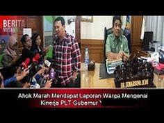 Ahok Marah Mendapat Laporan Warga Mengenai Kinerja PLT Gubernur Yg Lebih...