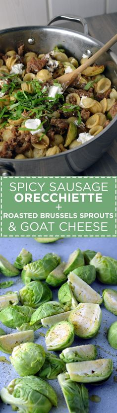 Spicy Sausage Orecchiette with Roasted Brussels Sprouts & Goat Cheese | @AnotherRoot
