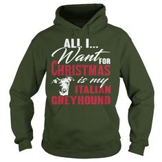 All i want for Christmas is my Italian Greyhound  Hoodie T-Shirts, Hoodies ==►► Click Image to Shopping NOW!