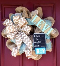 Newborn burlap baby boy wreath with chalk by CuteWreathsByHope, could change colors if expecting a girl Baby Boy Shower, Baby Shower Gifts, Baby Gifts, Baby Boy Wreath, Baby Wreaths, Door Wreaths, Ribbon Wreaths, Baby Kranz, Burlap Baby