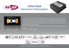 Unico Dual Kenwood Volkswagen is an interface that allows you to manage Kenwood radios from OEM steering wheel commands and to visualize the OEM parking sensors information on the radio display. In addition, Unico Dual Kenwood Volkswagen is able to show, on the Kenwood radio display, the air conditioner information (Climatronic) on the Volkswagen group cars in compatibility list. The unit is upgradeable! The connections are safe and quick thanks to the dedicated Plug & Play harness.