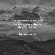 55 Pain quotes and sayings about life that'll make you wiser. Here are the best pain quotes to read from famous people that will inspire you. Short Inspirational Quotes, Best Quotes, Pain Quotes, Life Quotes, Suffering Quotes, Jennifer Brown, Time Heals All Wounds, Like A Storm, Secrets Of The Universe