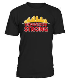 # Houston Strong Skyline TShirt .    Great for all Texas, Houston, Hurricane, Harvey, State, USA, US, American Flag, Support, Strong, I Love Texas, We Stand With Texas, Americans, Fellow, Affected, Weather, Wear, Hope, Stay Safe, August, Flood, Flooding, Pray, Prayers, Praying, Rebuild. Corpus Christi, Rockport, Gulf Coast, Galveston, San Antonio, Louisiana, Surrounding Areas, Disaster, Lover, Neighbor, Stay Strong, Natural, 2017, I Survived, Survive, Hoping, Thoughts, Nature, Water, Storm…