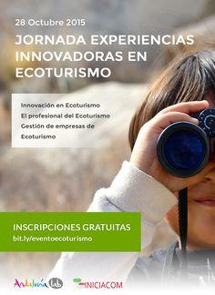 """""""Un centenar de profesionales debatirán en Andalucía Lab sobre experiencias innovadoras en ecoturismo""""."""