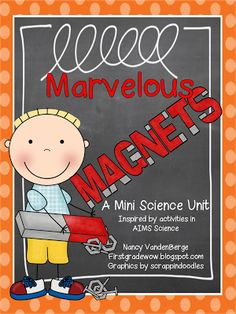 Marvelous Magnets (from First Grade Wow)