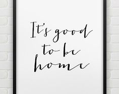 printable 'It's so good to be home' wall art // by spellandtell
