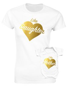 Like Mother Like Daughter t-shirt and bodysuit baby grow white set. With gold vinyl by MumKnowsBabyGrows on Etsy