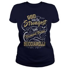 BUCCIARELLI shirt. God made the strongest and named them BUCCIARELLI - BUCCIARELLI T Shirt, BUCCIARELLI Hoodie, BUCCIARELLI Family, BUCCIARELLI Tee, BUCCIARELLI Name, BUCCIARELLI bestseller #gift #ideas #Popular #Everything #Videos #Shop #Animals #pets #Architecture #Art #Cars #motorcycles #Celebrities #DIY #crafts #Design #Education #Entertainment #Food #drink #Gardening #Geek #Hair #beauty #Health #fitness #History #Holidays #events #Home decor #Humor #Illustrations #posters #Kids…