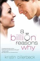 There are a billion reasons Kate should marry her current boyfriend. Will she trade them all to be madly in love?