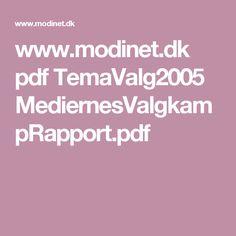"""Bro, Peter mfl. 2005: """"Mediernes Valgkamp"""""""