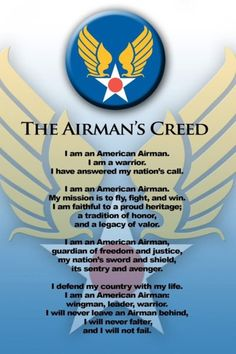 Daniel has taught me the creed :) Air Force Women, Us Air Force, Military Mom, Military Party, Military Quotes, Military Ranks, Military Retirement, Retirement Ideas, Military Families